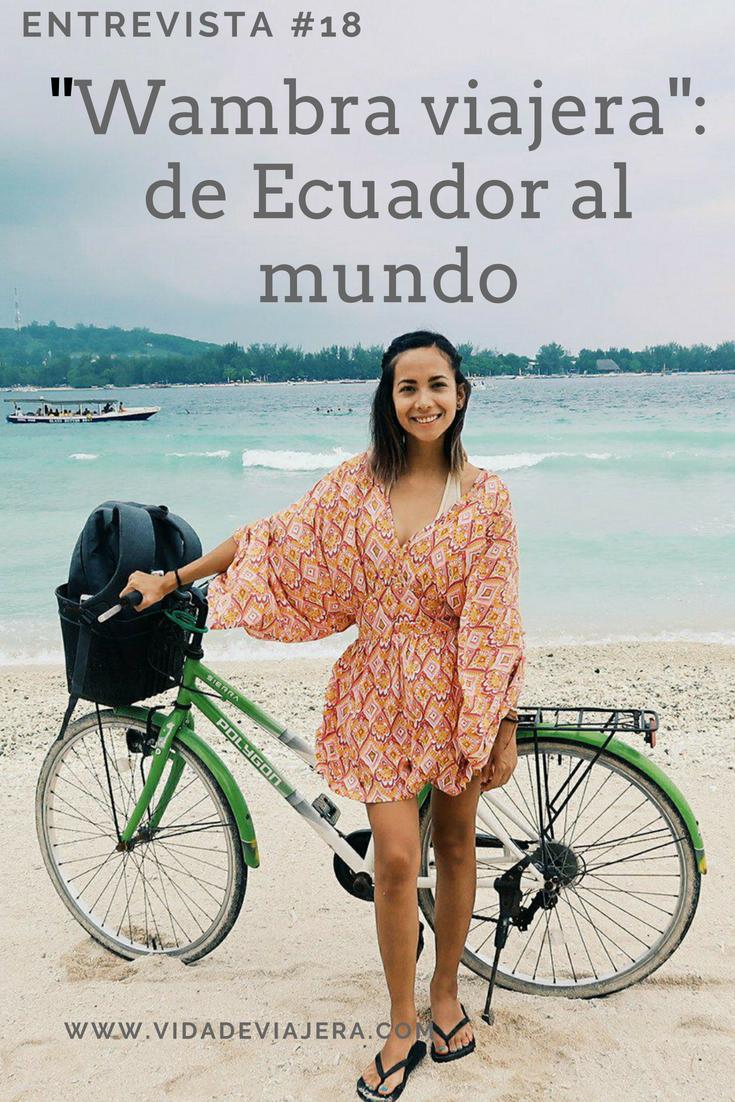Entrevista#18: Wambra Viajera: de Ecuador al mundo